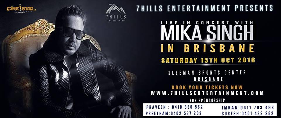 miKA sINGH LIVE IN BRISBANE
