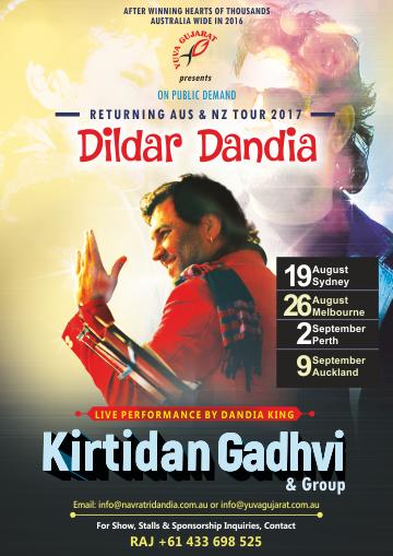 Kirtidan Gadhvi's Dildar Dandia 2017 in Melbourne, Sydney and Perth
